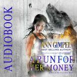 A Run For Her Money Science Fiction Romance, Ann Gimpel