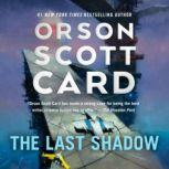 The Last Shadow, Orson Scott Card