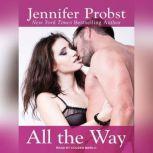 All the Way, Jennifer Probst