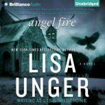 Angel Fire, Lisa Unger