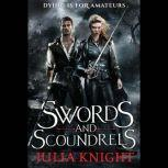 Swords and Scoundrels, Julia Knight