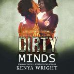 Dirty Minds An Interracial Russian Mafia Romance, Kenya Wright