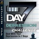 7-Day Depression Challenge, Challenge Self