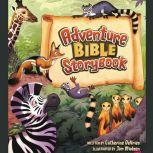 Adventure Bible Storybook, Catherine DeVries