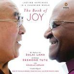The Book of Joy Lasting Happiness in a Changing World, Dalai Lama