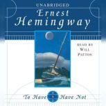 To Have and Have Not, Ernest Hemingway
