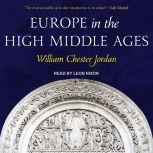 Europe in the High Middle Ages, William Chester Jordan