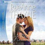 A Cold Creek Reunion, RaeAnne Thayne