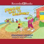 Froggy Goes to Grandma's, Jonathan London