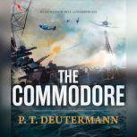The Commodore, P. T. Deutermann