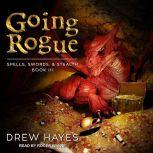 Going Rogue, Drew Hayes