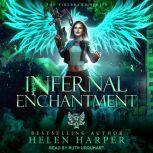 Infernal Enchantment, Helen Harper