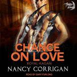 Chance On Love The Kagan Wolves, Nancy Corrigan