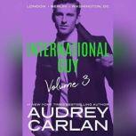 International Guy: London, Berlin, Washington, DC, Audrey Carlan