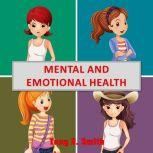 Mental and Emotional Health, Tony R. Smith