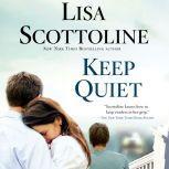 Keep Quiet, Lisa Scottoline