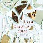 If You Knew My Sister, Michelle Adams