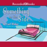 Something On the Side, Carl Weber
