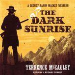 Dark Sunrise, Terrence McCauley