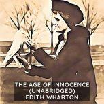 The Age of Innocence (Unabridged), Edith Wharton