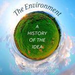 The Environment A History of the Idea, Libby Robin