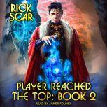 Player Reached the Top Book 2, Rick Scar