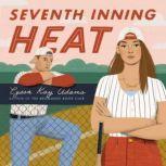 Seventh Inning Heat, Lyssa Kay Adams