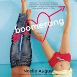 Boomerang A Boomerang Novel, Noelle August