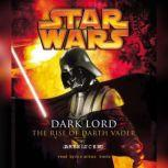 Star Wars: Dark Lord The Rise of Darth Vader, James Luceno