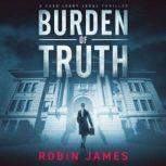 Burden of Truth, Robin James