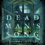 Dead Mans Song The Pine Deep Trilogy, Book 2, Jonathan Maberry