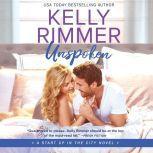 Unspoken, Kelly Rimmer