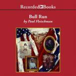 Bull Run, Paul Fleischman