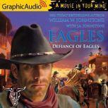 Defiance of Eagles, J.A. Johnstone