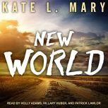 New World, Kate L. Mary
