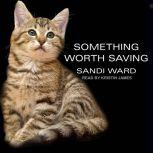 Something Worth Saving, Sandi Ward