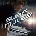Surf Mules, G. Neri