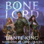 Bone Lord 1, Dante King