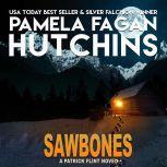 Sawbones A Patrick Flint Novel, Pamela Fagan Hutchins
