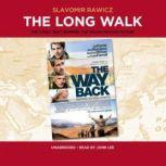The Long Walk The True Story of a Trek to Freedom (New Version), Slavomir Rawicz