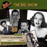 Big Show, Volume 3, The, NBC Radio
