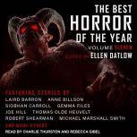 The Best Horror of the Year Volume Eleven, Ellen Datlow