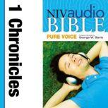Pure Voice Audio Bible - New International Version, NIV (Narrated by George W. Sarris): (12) 1 Chronicles, Zondervan