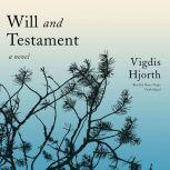 Will and Testament A Novel, Vigdis Hjorth