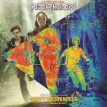 Horizon, Book 1: Horizon, Scott Westerfeld