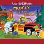 Froggy Goes to Camp, Jonathan London