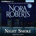 Night Smoke, Nora Roberts