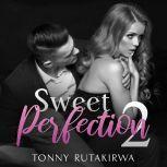 Sweet Perfection 2, Tonny Rutakirwa