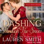 Dashing Through the Snow A Holiday Regency Duology, Lauren Smith