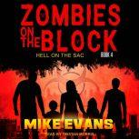 Zombies on The Block Hell on The Sac, Mike Evans